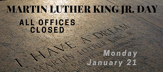 Martin Luther King Jr. Holiday Closure